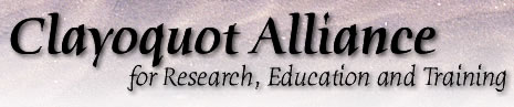 Clayoquot Alliance for Research, Education and Training
